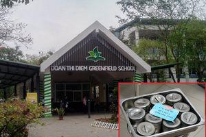 Lãnh đạo Trường Đoàn Thị Điểm Greenfield chính thức lên tiếng về việc học sinh bị nôn ói, đau bụng