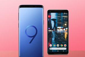 Samsung Galaxy S9 Plus và Pixel 2 XL: flagships nào tốt nhất?