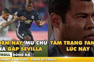Biếm họa 24h: MU 'tái mặt' trước Sevilla vì vận đen Champions League