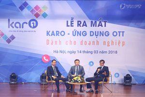 Nhà mạng Việt Nam đầu tiên tung OTT doanh nghiệp
