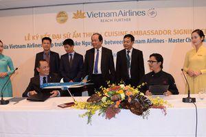 Vietnam Airlines công bố Đại sứ Ẩm thực Toàn cầu