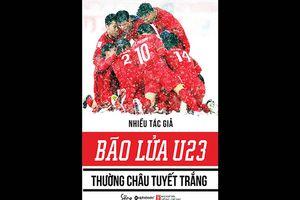 Ra sách về đội tuyển U.23 Việt Nam