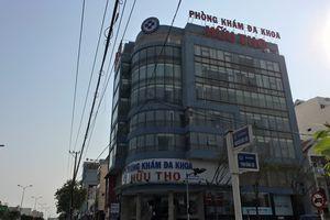 Xử phạt phòng khám 'chặt chém' ở Đà Nẵng