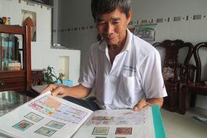 Lão nông miền tây sưu tập bộ tem quý về Hoàng Sa và Trường Sa