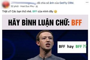 Thực hư chuyện gõ 'BFF' để kiểm tra tài khoản Facebook có bị hack