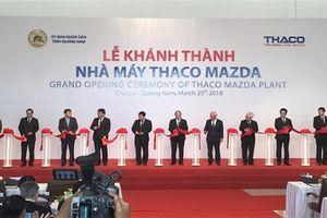 Trường Hải khánh thành nhà máy sản xuất ô tô Mazda lớn nhất Đông Nam Á