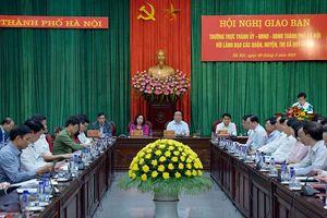 Hội nghị giao ban Thường trực Thành ủy, HĐND, UBND TP Hà Nội với lãnh đạo các quận, huyện, thị xã quý I-2018