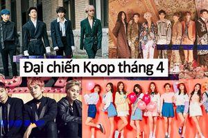 Đây là tất cả 'chiến binh' từ 3 ông lớn SM - YG - JYP sẽ đổ bộ Kpop tháng 4