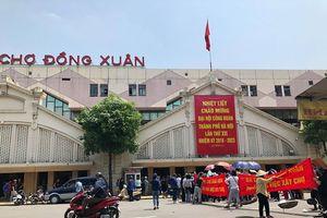 Hà Nội: Mất lòng tin, hoang mang khi nghe tin cải tạo chợ Đồng Xuân