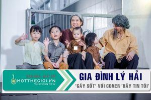 Lý Hải-Minh Hà mang 4 con nhỏ vào MV gây sốt