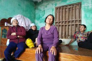 Vụ 3 thủy thủ bị ngạt khí tử vong: Nỗi đau tận cùng nơi xóm nghèo ven biển xứ Thanh
