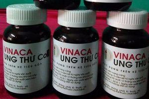 'Thần dược' Vinaca ung thư Co3.2 được xác định là hàng rởm