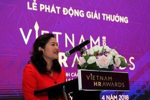 Phát động giải thưởng Vietnam HR Awards 2018