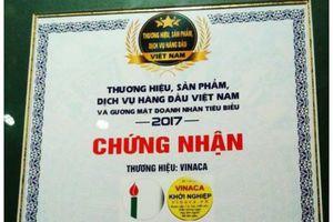 Về việc Vinaca được chứng nhận Top 10 thương hiệu: Chứng nhận 'trời ơi', không liên quan đến sản phẩm!