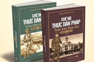 Sách về chế độ thực dân Pháp trên đất Nam Kỳ đoạt giải thưởng Sách Quốc gia