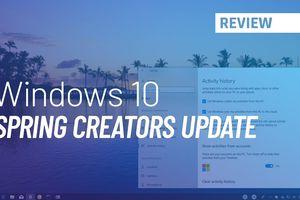 Windows 10 Spring Creators Update: những thay đổi Settings bạn nên biết