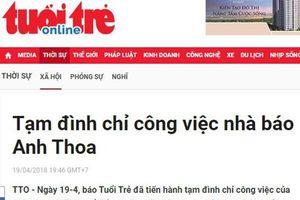 Tạm đình chỉ nhà báo Anh Thoa vì thông tin bị tố trên mạng