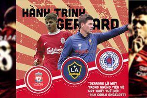 Steven Gerrard: Hành trình từ huyền thoại sân Anfield đến con đường trở thành HLV chuyên nghiệp