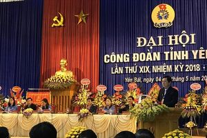 Khai mạc Đại hội Công đoàn tỉnh Yên Bái lần thứ XIX, nhiệm kỳ 2018-2023