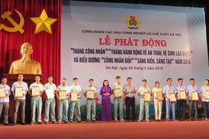 Công đoàn các KCN - CX Hà Nội vì quyền lợi bảo đảm, phúc lợi tốt hơn cho công nhân lao động