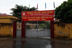 Thu nhiều khoản trái quy định, nguyên Hiệu trưởng trường Tiểu học Đặng Cương bị bắt giam