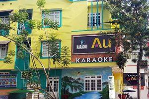 Hàng chục quán karaoke ở Đà Lạt bị đề nghị rút giấy phép