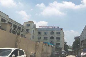 Trường cao đẳng 'chui' giữa Thủ đô: Sai mục đích sử dụng đất