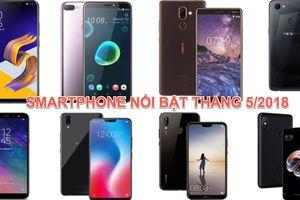 10 smartphone tầm trung nổi bật tại thị trường Việt tháng 5/2018