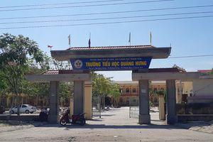 Thanh Hóa: UBND tỉnh chỉ đạo kiểm tra xử lý lạm thu ở trường Tiểu học Quảng Hưng
