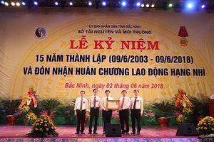 Sở Tài nguyên và Môi trường tỉnh Bắc Ninh nhận Huân chương Lao động hạng Nhì