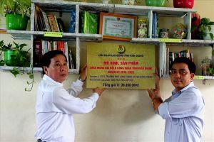 LĐLĐ Kiên Giang: Gắn biển công trình chào mừng Đại hội X Công đoàn Kiên Giang