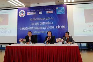 CMCN 4.0 và những đổi mới trong Tài chính-Ngân hàng