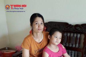 Đáng thương bé gái 10 tuổi bị bệnh ung thư máu