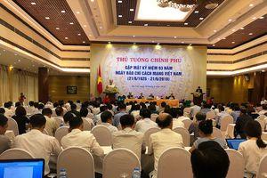Thủ tướng Nguyễn Xuân Phúc: 'Báo chí phải thông tin nhanh nhạy, chính xác, khách quan, trung thực'