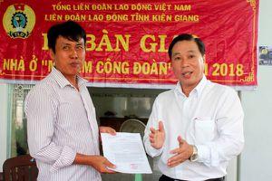 LĐLĐ tỉnh Kiên Giang: Đổi mới, sáng tạo để chăm lo thiết thực cho đoàn viên, người lao động