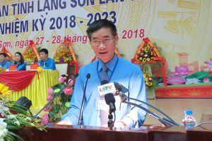 Các cấp CĐ tỉnh Lạng Sơn: Tiếp tục đổi mới, sáng tạo vì người lao động