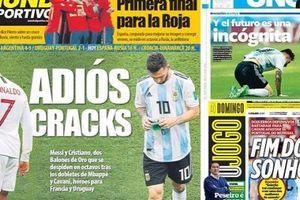 Báo chí thế giới khóc thương cho Ronaldo, Messi: Kết thúc giấc mơ!