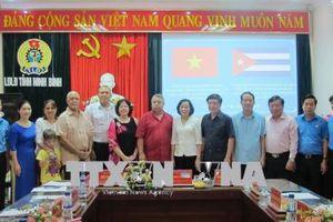 Đoàn đại biểu cấp cao 'Trung tâm những người lao động Cuba' thăm, làm việc tại Ninh Bình