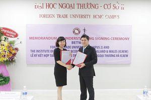 ICAEW ký hợp tác chiến lược với Đại học Ngoại thương TPHCM