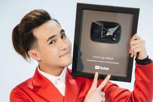 Sau Trấn Thành, Huỳnh Lập là diễn viên hài tiếp theo nhận được nút Vàng YouTube