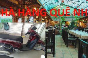 Nhà hàng Quê Nhà làm mất xe SH còn yêu cầu khách giao luôn giấy tờ