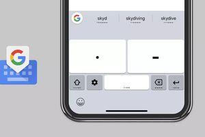 Bàn phím Google thêm tính năng gõ chữ bằng mã Morse
