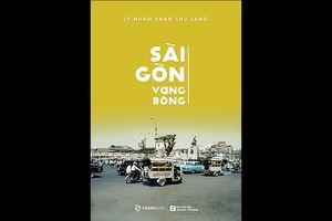 Tái bản Sài Gòn vang bóng