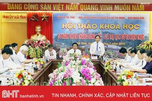 Hội thảo '50 năm chiến thắng Đồng Lộc - giá trị lịch sử và hiện thực'