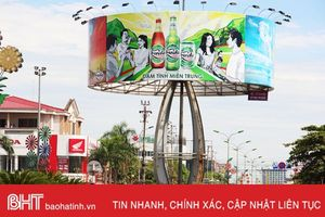 Xử lý dứt điểm treo biển quảng cáo trái phép ở trung tâm TP Hà Tĩnh