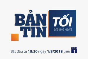 Bản tin tối VTC1 thay đổi giờ phát sóng từ ngày 1/8