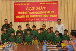 Gặp mặt các cháu học sinh biên giới Sơn La tham gia 'Học kỳ trong Quân đội'