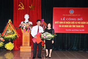 Bổ nhiệm Phó Chánh án TAND tỉnh Thanh Hóa