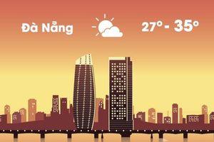 Thời tiết ngày 31/7: Đà Nẵng nắng nóng, Hà Nội mưa dông