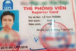 Nam thanh niên dùng 'thẻ phóng viên' hết hạn dọa Công an xã